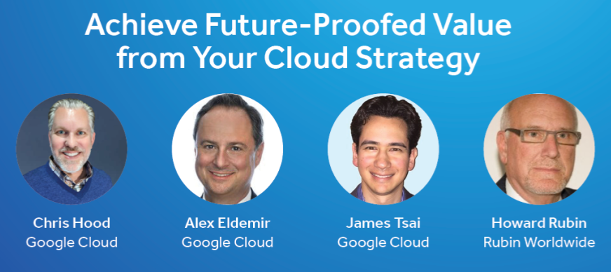 Achieve Future-Proofed Value from Your Cloud Strategy (full video)