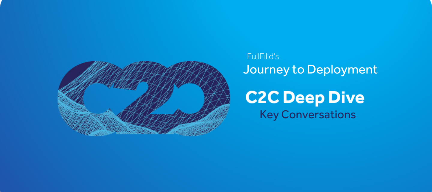 C2C Deep Dive Series: User Experience Design to Build with Fulfilld