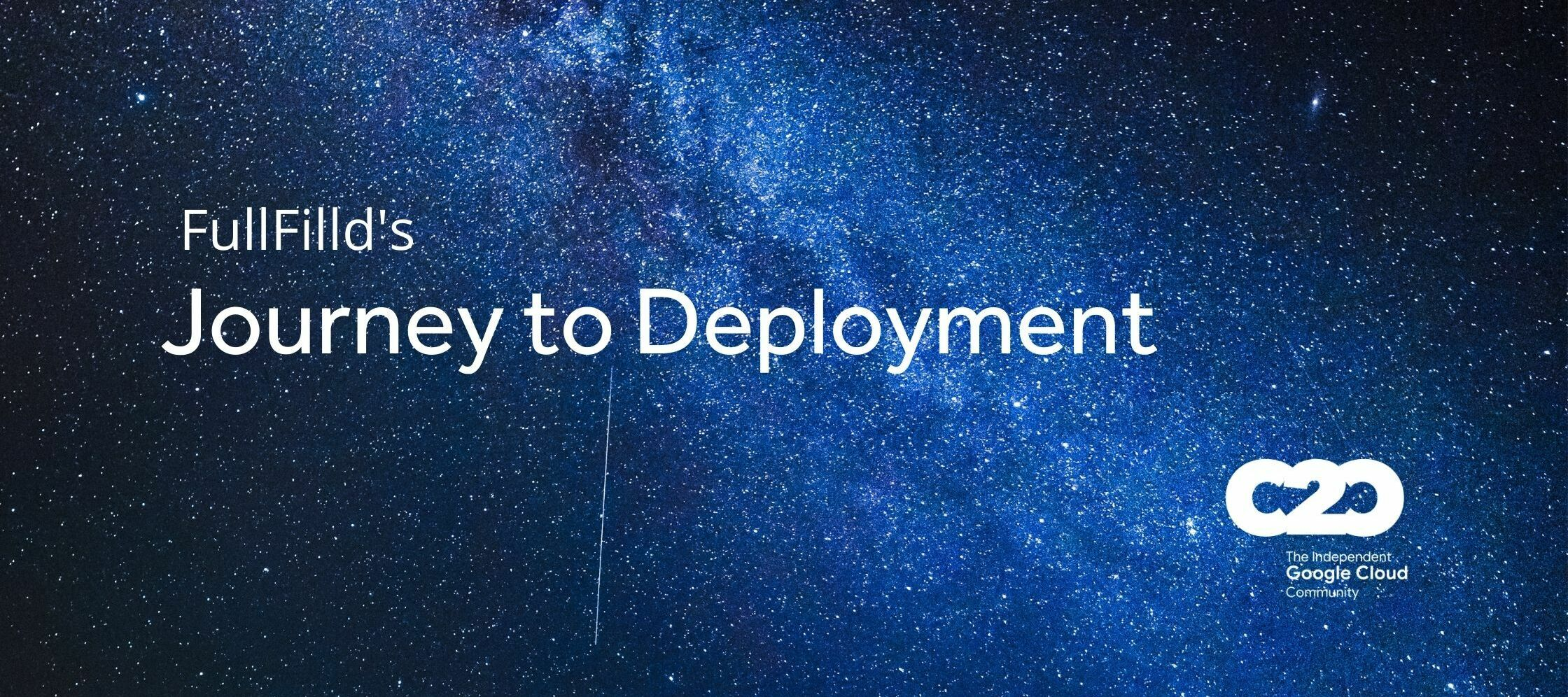[Listen] Journey to Deployment with FullFld: How Google Cloud Microservices Make it Easier to Quickly Deploy and Scale
