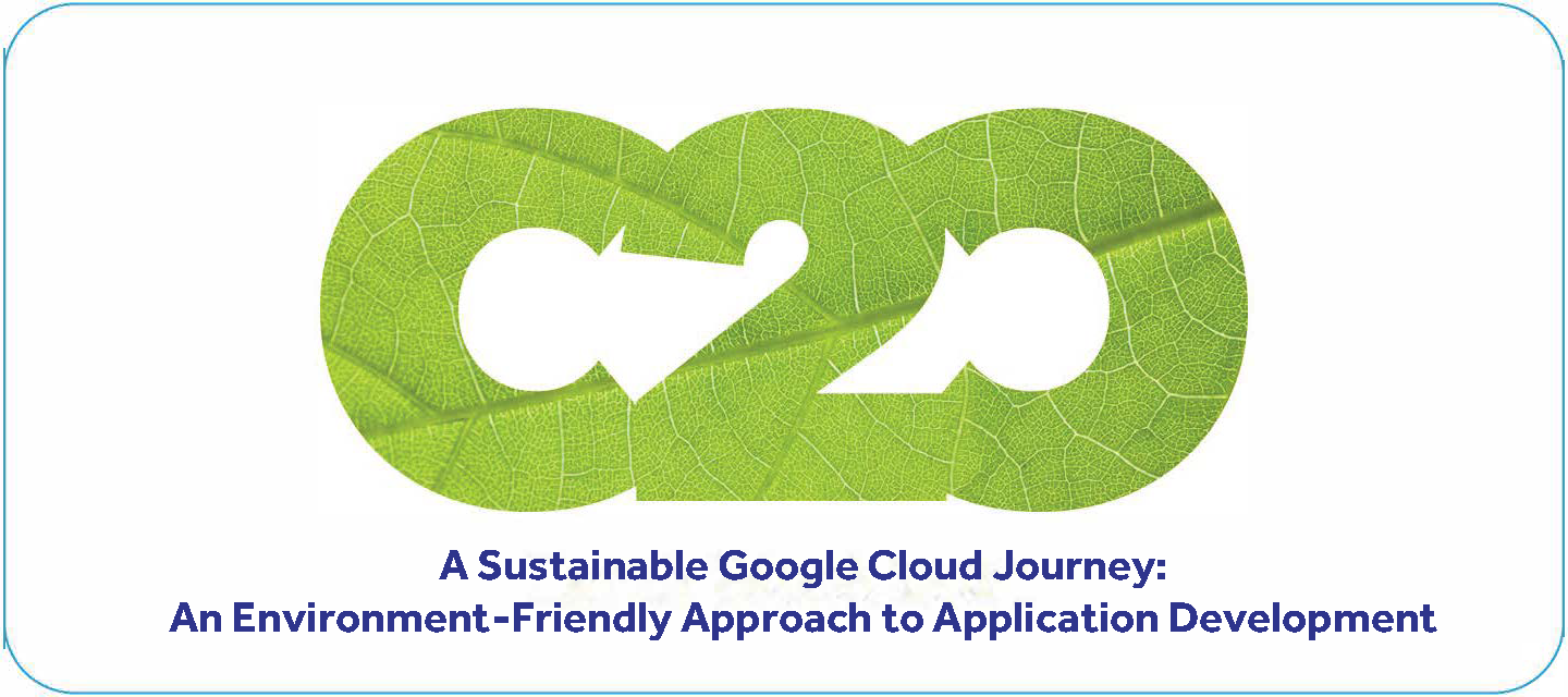 A Sustainable Google Cloud Journey: An Environment-Friendly Approach to Application Development