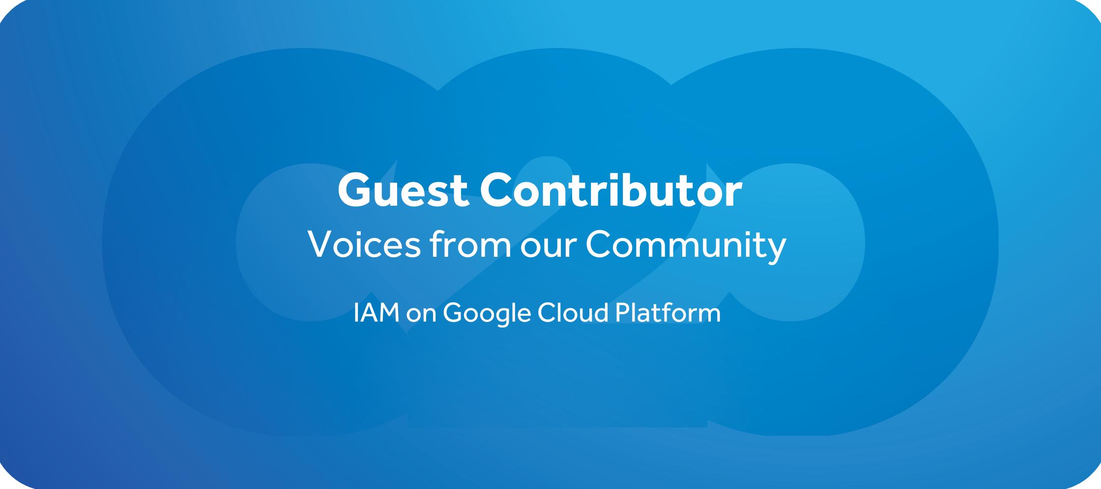 IAM on Google Cloud Platform
