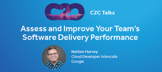 Assess and Improve Your Team's Software Delivery Performance (full video)