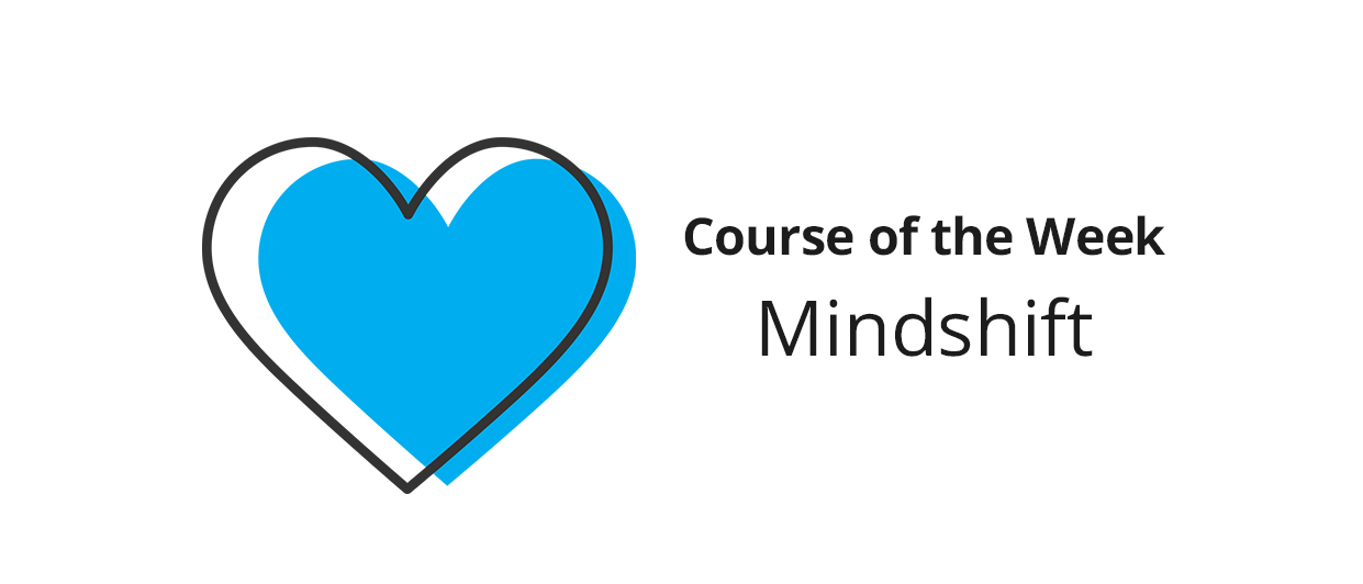Mindshift – Share what you learned!
