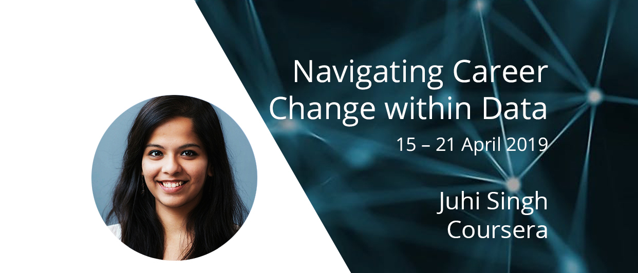 Navigating Career Change within Data: Q&A with Juhi Singh