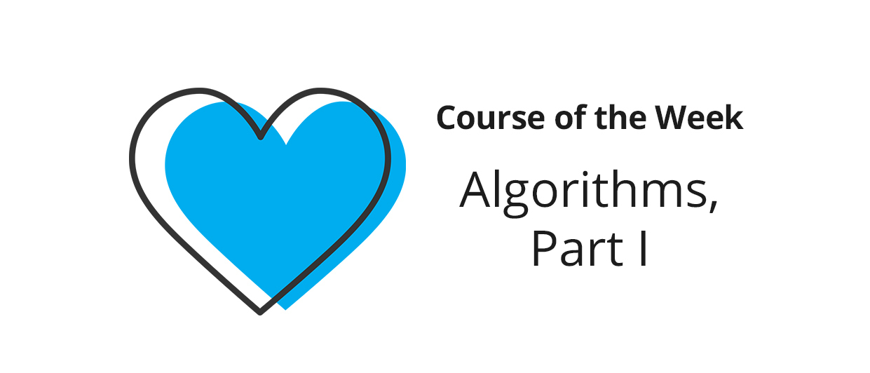 Share what you learned in Algorithms, Part I