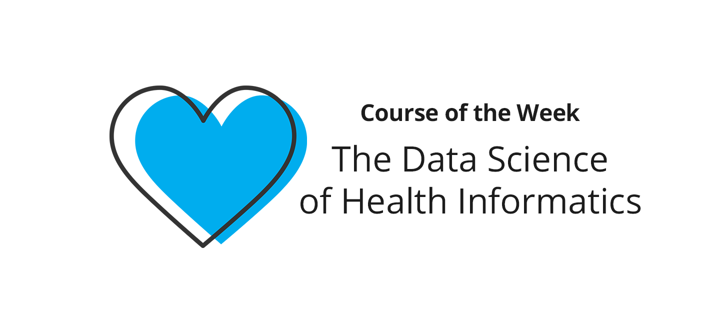 The Data Science of Health Informatics – What did you learn?
