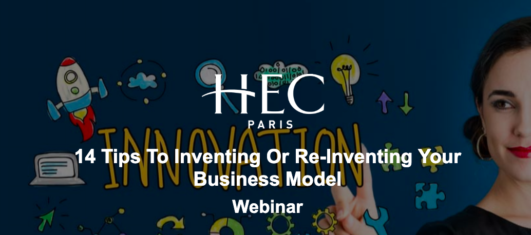 14 Tips to Help you Invent or Re-Invent your Business Model