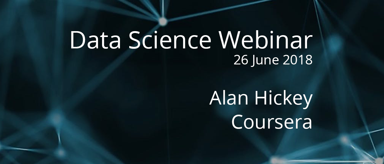 Webinar with Alan, Data Scientist at Coursera