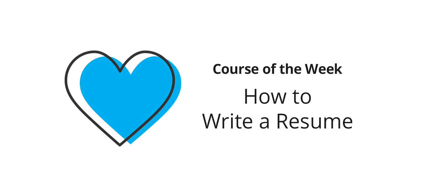 How to Write a Resume –What did you learn?