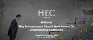 Why Entrepreneurs Should Work Harder On Understanding Customers | Webinar