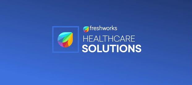Freshworks for Healthcare/Telemedicine