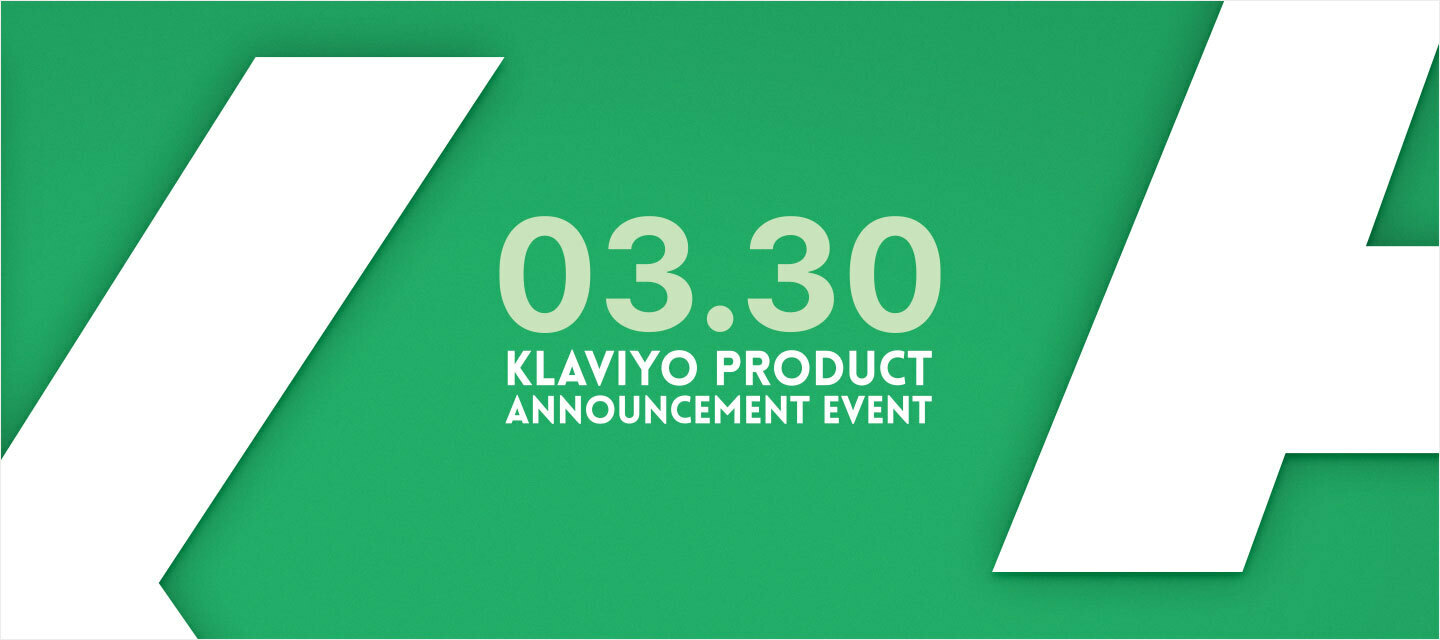 Klaviyo's First-Ever Product Announcement