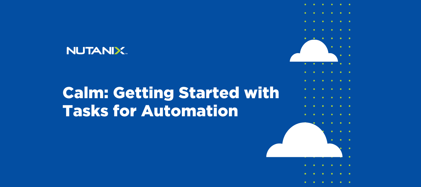 Calm: Getting Started with Tasks for Automation