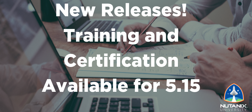 New Releases! Training and Certification Available for 5.15
