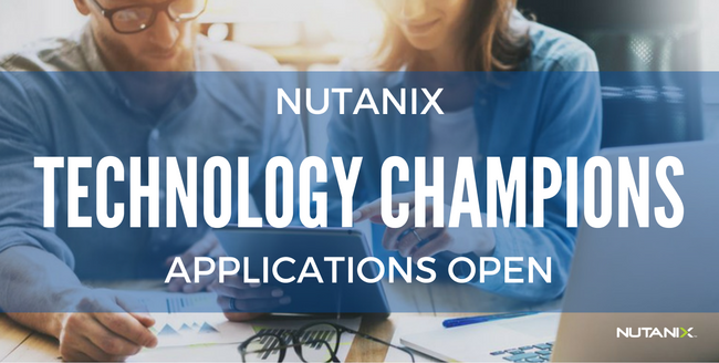 Nutanix Technology Champion 2017 Applications Are Open!