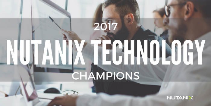 Welcome to the 2017 Nutanix Technology Champions (NTC)