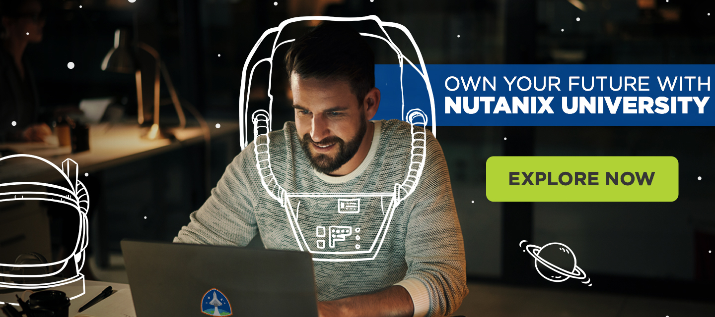 Nutanix University: Taking your Career to New Heights