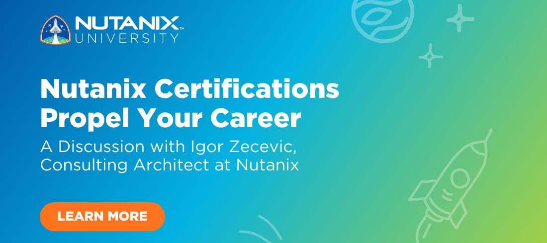 Nutanix Certifications Propel Your Career