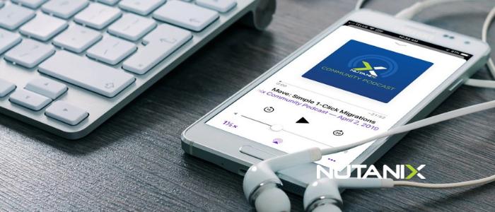 Community Podcast - Nutanix Move: Simple 1-Click Migrations