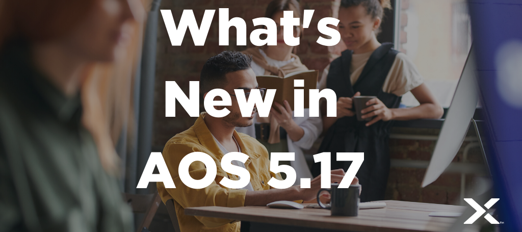 NEW Course Out Now: What's New in AOS 5.17