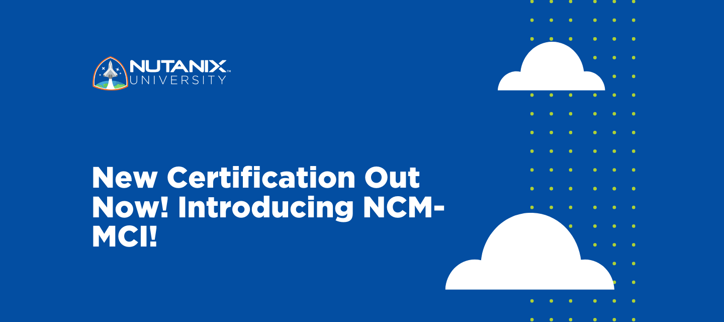 New Certification Out Now! Introducing NCM-MCI!