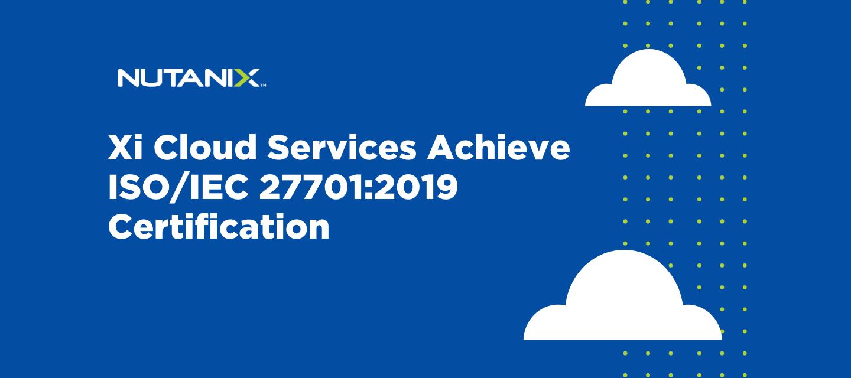 Xi Cloud Services Achieve ISO/IEC 27701:2019 Certification