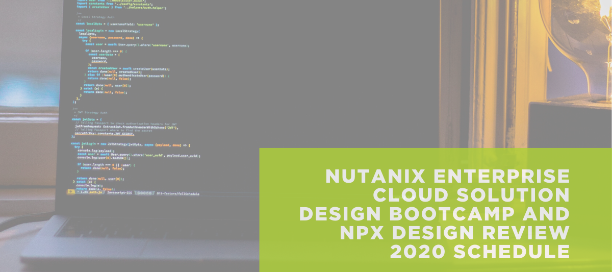 OUT NOW! 2020 Schedule for Enterprise Cloud Solution Design Boot Camps and NPX Design Review Sessions