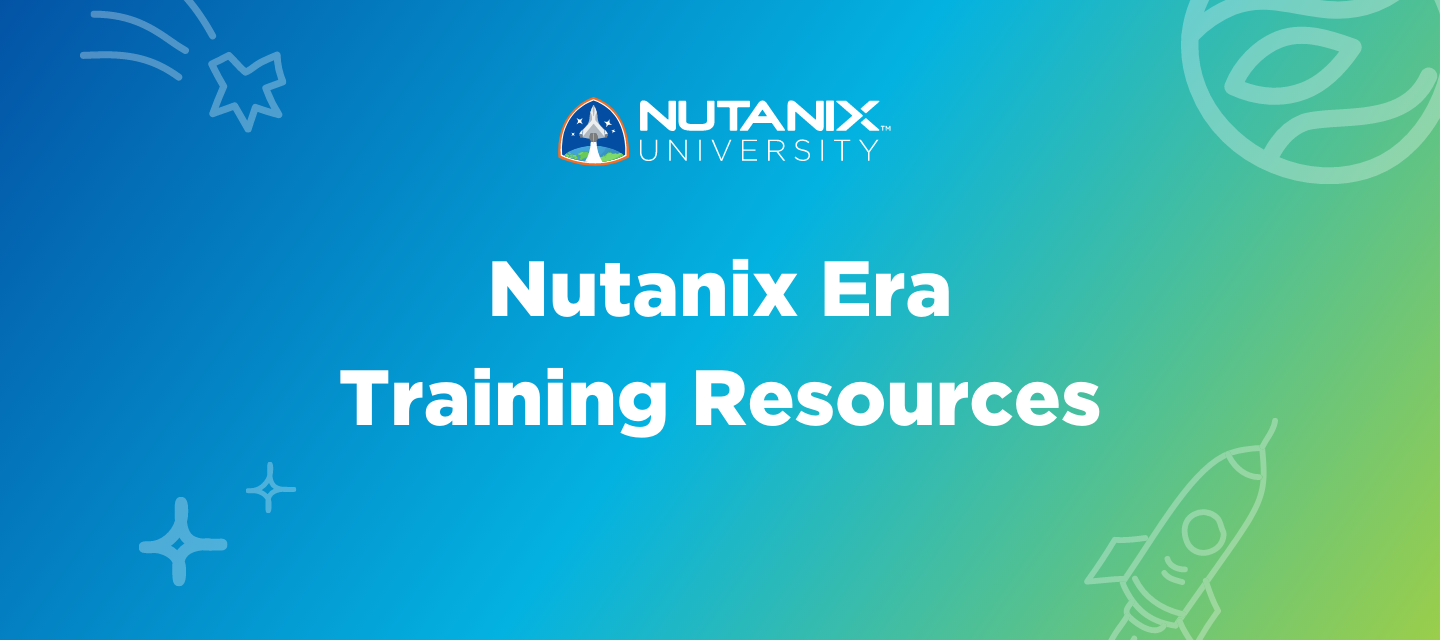 Your Complete Guide to Nutanix Era Training Resources