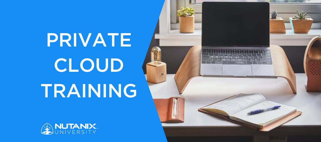 New Private Cloud Training: The Latest Addition to our Enterprise Cloud Solutions series