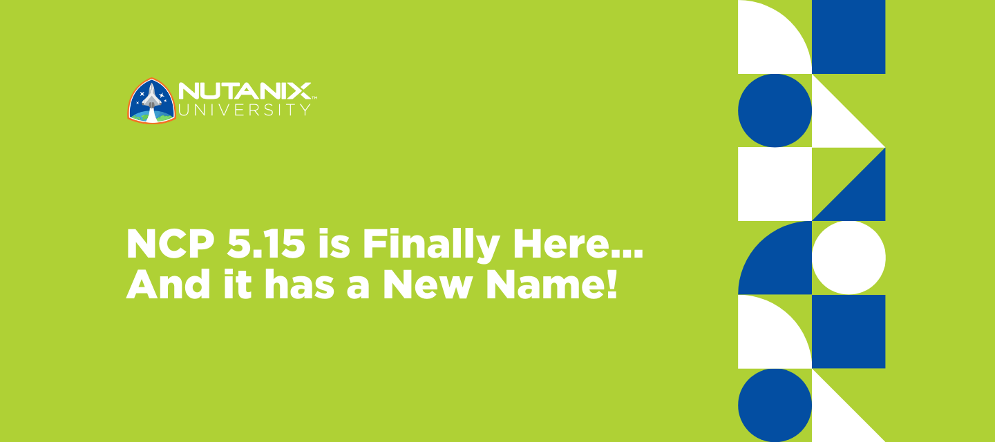 NCP 5.15 is Here…And it has a New Name!