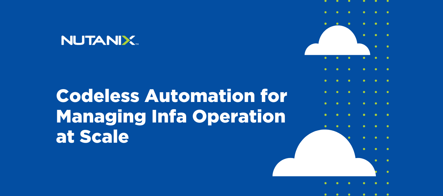 Codeless Automation for Managing Infra Operation at Scale