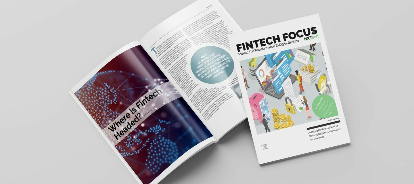 The Fintech Focus Magazine Spring 2021 Issue is Here!