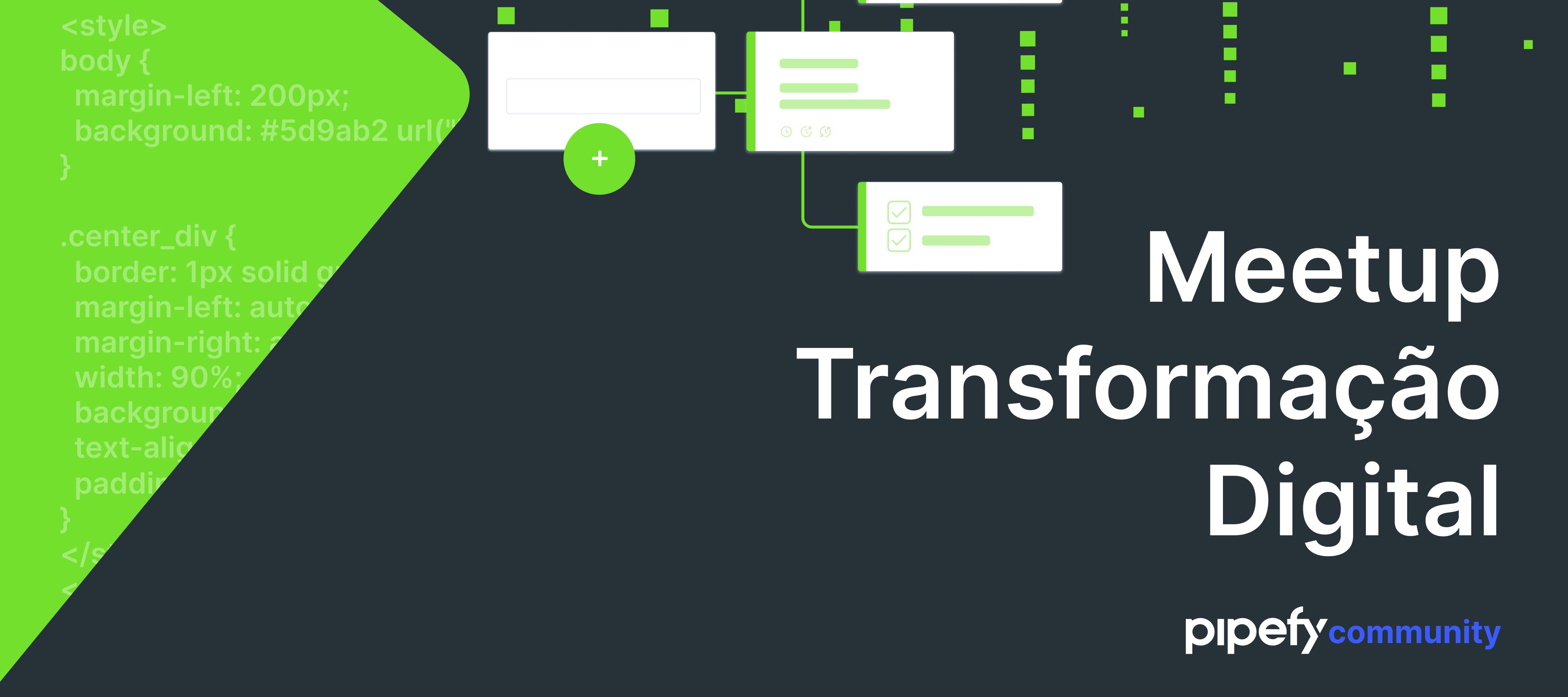 Gravação Meetup Abril | Transformação Digital - Como construir suas próprias soluções online e escalar seu negócio