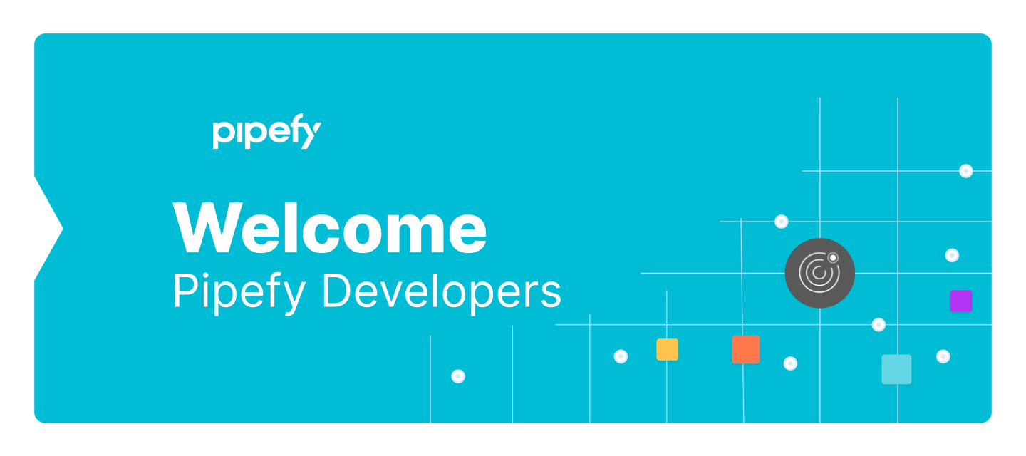 Welcome to the Pipefy Developers!