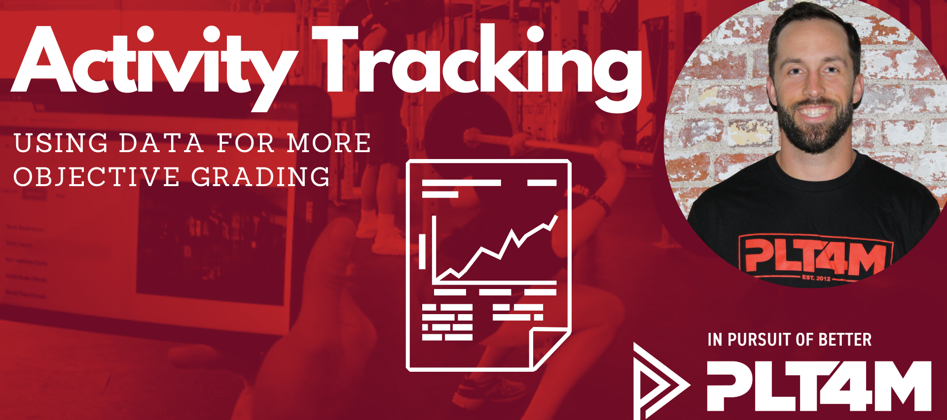Activity Tracking in PLT4M