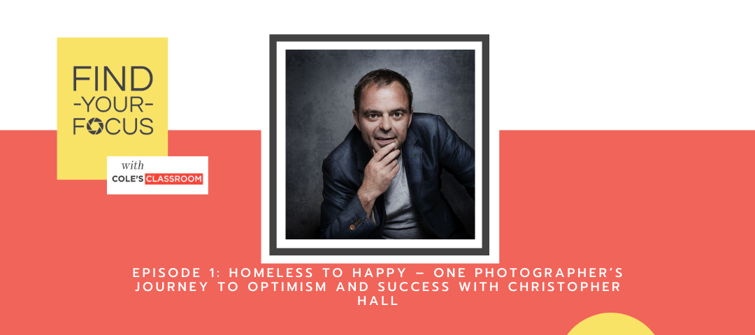 Homeless to Happy: A Photographer's Journey to Optimism and Success
