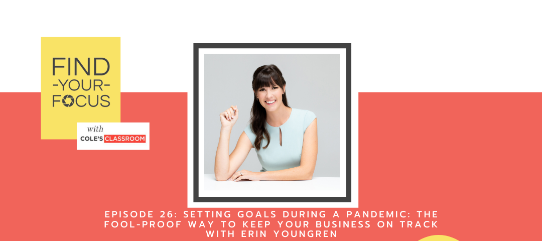 Find Your Focus Podcast Episode: Setting Goals During a Pandemic