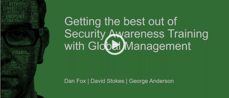 [Webinar] - Get the Best out of Security Awareness Training with Global Management