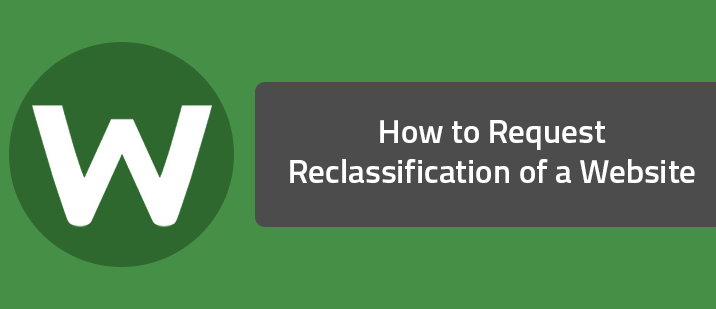 How to Request Reclassification of a Website