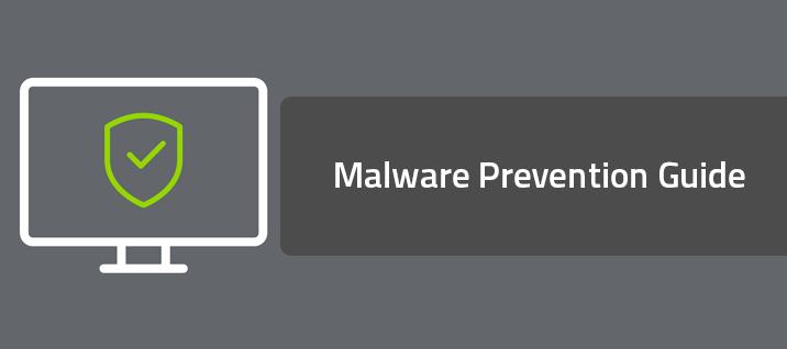 Malware Prevention Guide