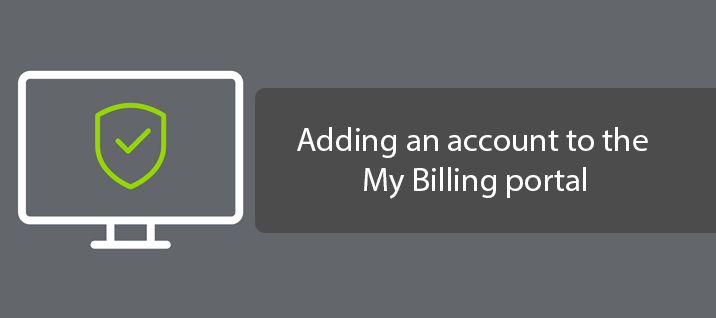Adding an account to the My Billing portal