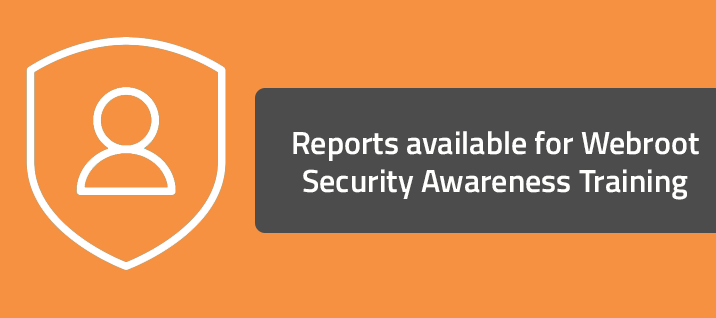 Reports available for Webroot Security Awareness Training