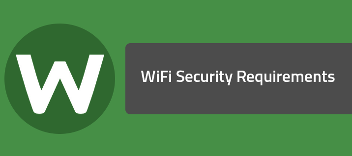 WiFi Security Requirements
