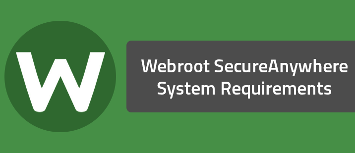 Webroot SecureAnywhere System Requirements