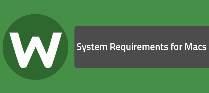 System Requirements for Macs