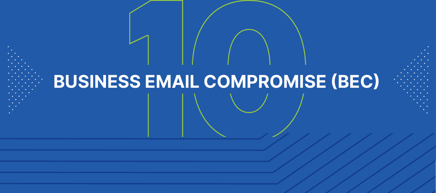 Business Email Compromise (BEC): Don't Make the Payment