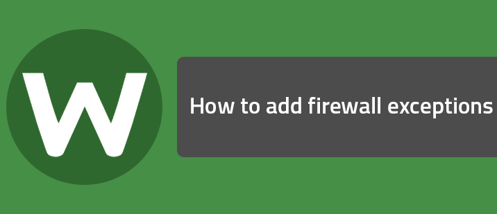How to add firewall exceptions