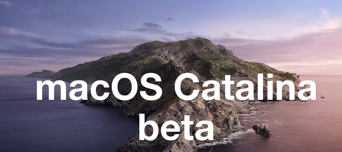 MacOS Catalina 10.15.1 Beta 2 Released for Testing