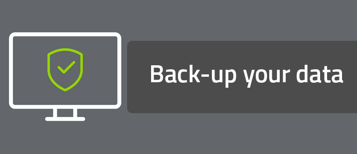 Back-up your data