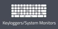 Keyloggers/System Monitors